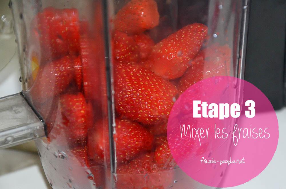 Etape 3 : Smoothie ananas fraises