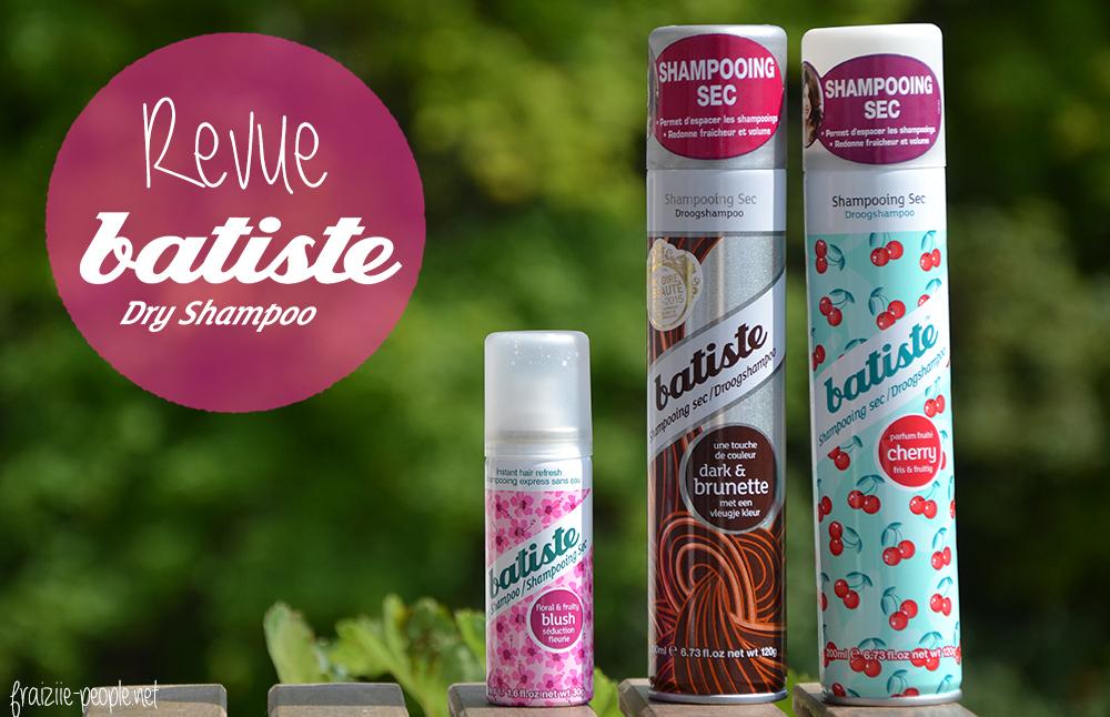 Revue Batiste, shampoings secs