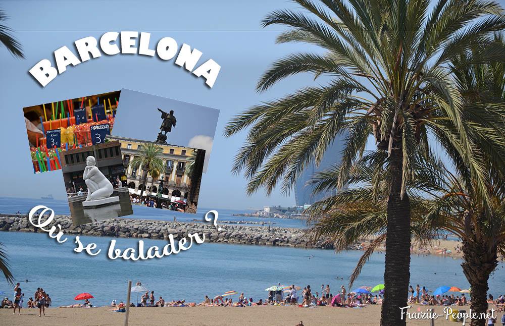 Barcelone, se balader