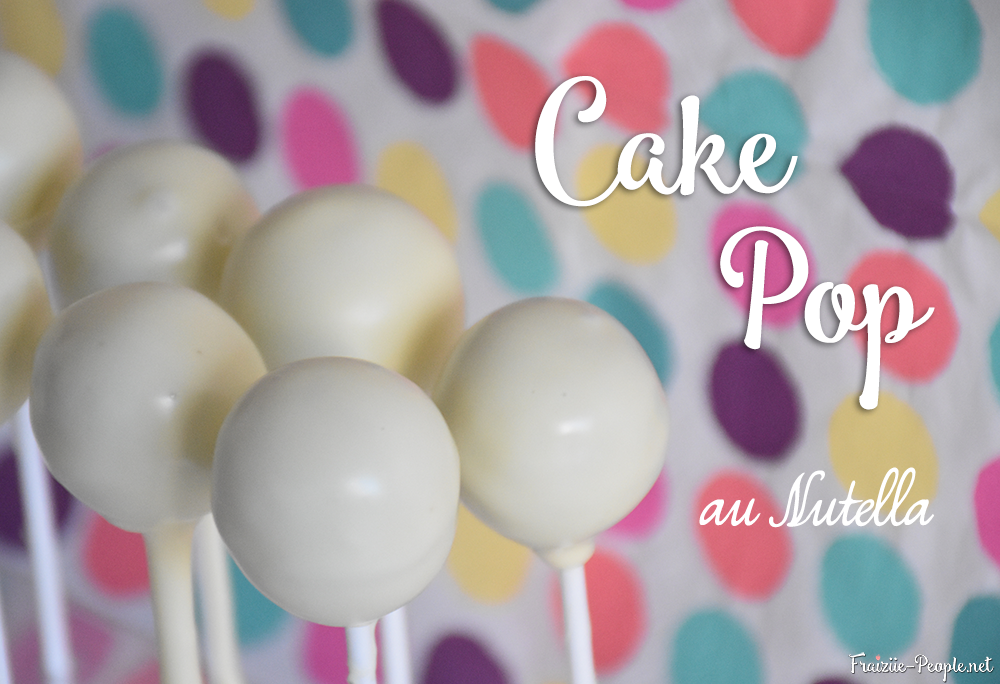 Cake Pop au Nutella